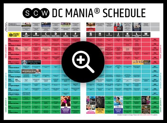 DC MANIA® Schedule