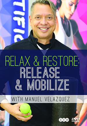 Relax & Restore: Release & Mobilize