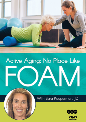 Active Aging: No Place Like Foam