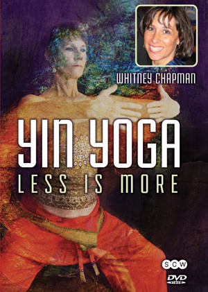 Yin Yoga: Less is More