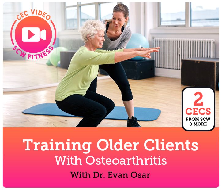 Cec Video Course Training Older Clients With Osteoarthritis Scw