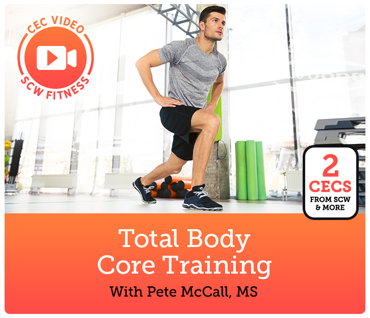 Cec Video Course Total Body Core Training Scw Fitness Education