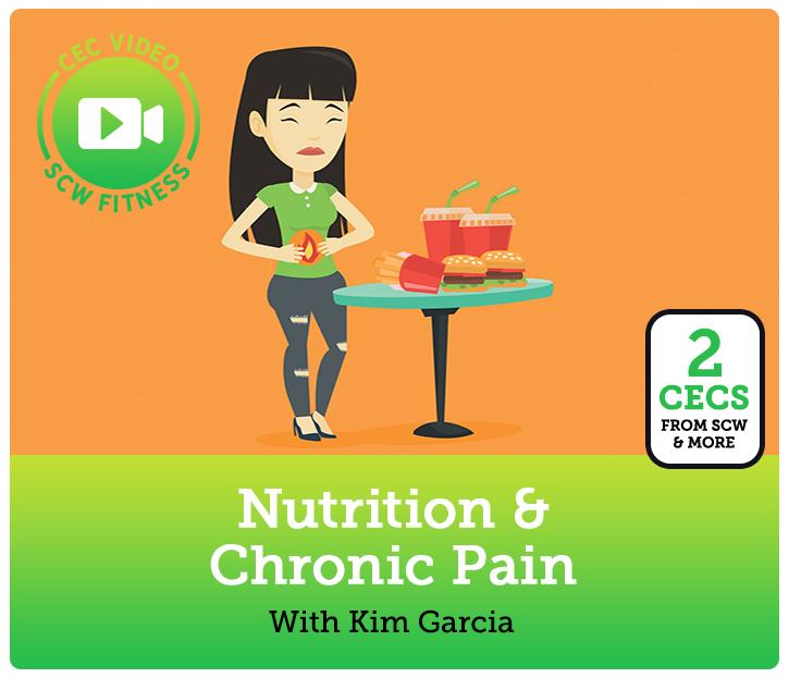 b21137abc907 CEC Video Course  Nutrition   Chronic Pain